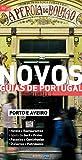 Novos Guias de Portugal: Porto e Aveiro (Portuguese Edition)