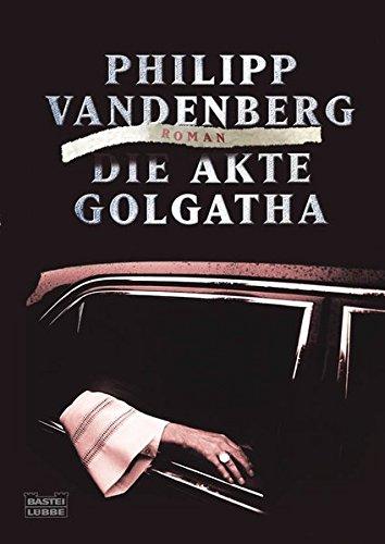 Die Akte Golgatha