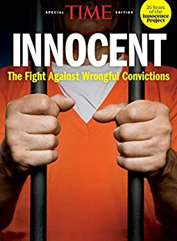 Time Innocent: The Fight Against Wrongful Convictions por The Editors Of Time