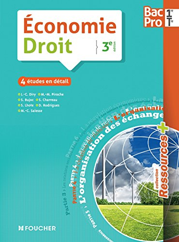 Ressources plus Economie-Droit 1re-Tle BAC PRO - 3e édition par Marie-Claude Salesse