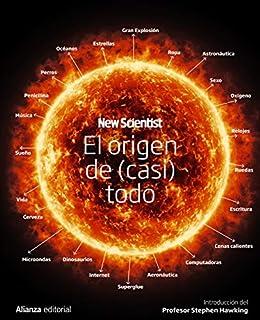El origen de (casi) todo (Libros Singulares (LS)) eBook: New ...