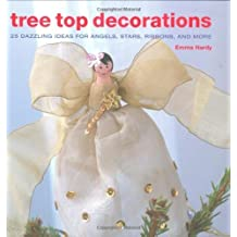 Tree Top Decorations by Emma Hardy (2008-08-01)