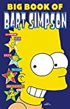 Big Book of Bart Simpson (Simpsons Comics Compilations)