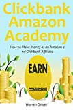 Clickbank - Amazon Academy: How to Make Money as an Amazon and Clickbank Affiliate (2 in 1 bundle)