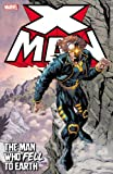 X-Man: The Man Who Fell to Earth (X-Men) for sale  Delivered anywhere in Ireland
