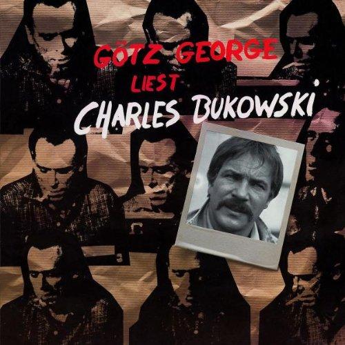 Preisvergleich Produktbild Götz George Liest Charles Bukowski