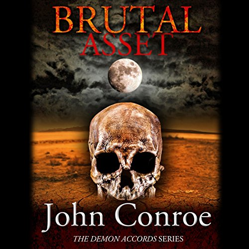 Brutal Asset: The Demon Accords, Book 3