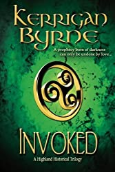 Invoked: A Highland Historical Prequel (Volume 3) by Kerrigan Byrne (2014-12-08)