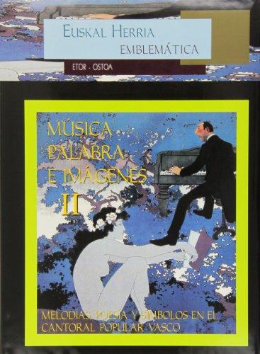 Descargar Libro Musica palabra e imagenes II (Euskal Herria Emblematica) de Aa.Vv.
