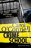 Crime School: Kathy Mallory: Book Six