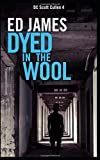 Dyed in the Wool (Detective Scott Cullen Mysteries)