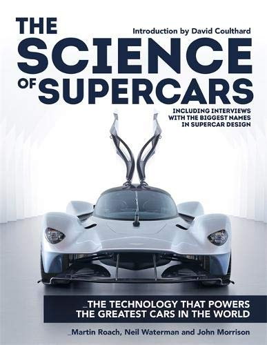 The Science of Supercars: The technology that powers the greatest cars in the world por Martin Roach