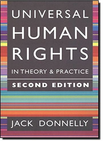 Universal Human Rights in Theory and Practice (Cornell paperbacks) por Jack Donnelly