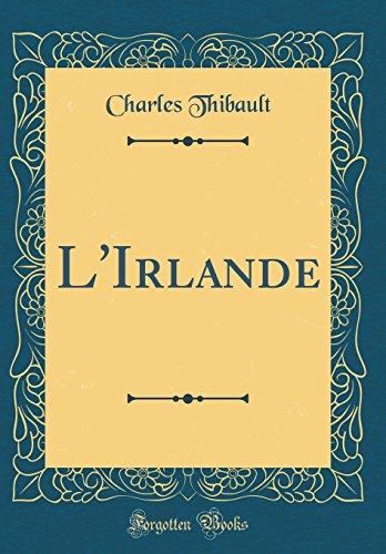 L'Irlande (Classic Reprint)