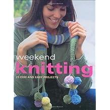 Weekend Knitting by Kate Buchanan (2006-11-30)