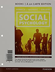 Social Psychology: Goals in Interaction, Books a la Carte Plus NEW MyPsychLab with Pearson eText -- Access Card Package (6th Edition) by Douglas Kenrick (2014-12-29)