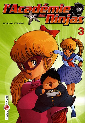 L'Académie des Ninjas - Tome 3