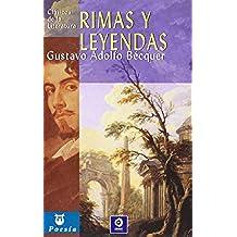Rimas y leyendas (Clásicos de la literatura universal)