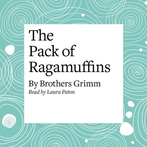 The Pack of Ragamuffins  Audiolibri