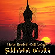 Siddhartha Buddha Mystic Spirtual Chill Lounge