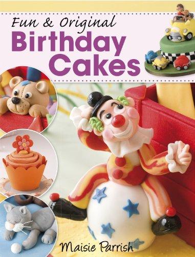 Fun & Original Birthday Cakes (English Edition)