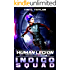 Indigo Squad (The Human Legion Book 2)