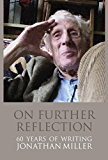 On Further Reflection: 60 years of writing (English Edition)