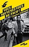 Vous souvenez-vous de Paco ?