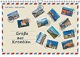 Grüße aus Kroatien (Wandkalender 2017 DIN A4 quer): Grüße aus Kroatien, 12 Ideen für den Urlaub! Entdecken Sie einen kleinen Teil architektonischer ... (Monatskalender, 14 Seiten ) (CALVENDO Orte)