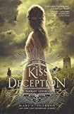Kiss of Deception, The (Remnant Chronicles)