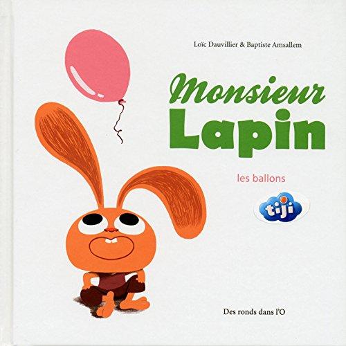Monsieur Lapin (3) : Les ballons