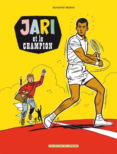 Jari (Intégrale) - tome 1 - JARI ET LE CHAMPION