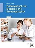 Prüfungsbuch für Medizinische Fachangestellte - Helmut Nuding, Margit Wagner