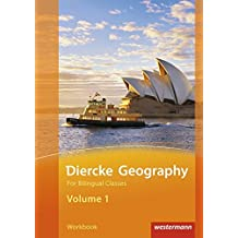 Diercke Geography For Bilingual Classes: Diercke Geography Bilingual - Ausgabe 2015: Volume 1 Workbook (Kl. 7/8)