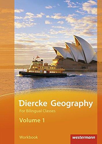 Diercke Geography For Bilingual Classes: Diercke Geography Bilingual - Ausgabe 2015: Volume 1 Workbook (Kl. 7/8)