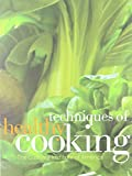 Techniques of Healthy Cooking by The Culinary Institute of America (2010-11-10)