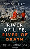 #10: River of Life, River of Death: The Ganges and India's Future