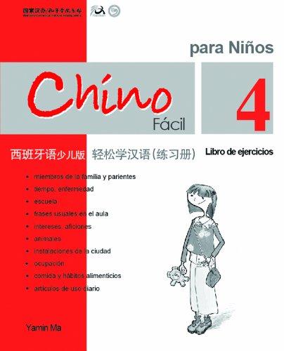 Chino Facil Para Ninos Vol.4 - Libro De Ejercicios por Yamin Ma