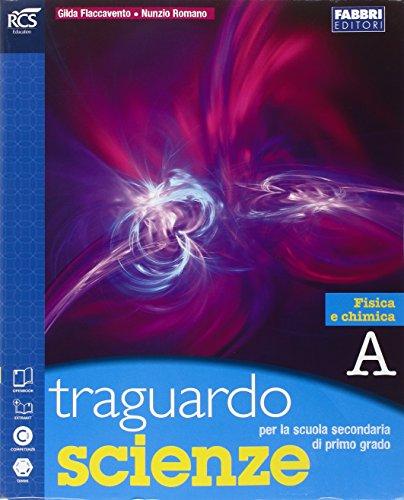 Traguardo scienze. Vol. A-B-C-D. Extrakit-Openbook. Per la Scuola media. Con espansione online
