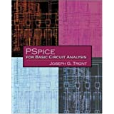 PSpice for Basic Circuit Analysis by Joseph G. Tront (2004-03-05)