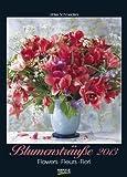 Blumensträuße, Flowers, Fleurs, Fiori 2013. Kalender