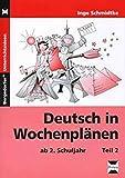 Deutsch in Wochenplänen 3./4. Klasse, Teil 2