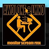 Monitor Scream Feat. LMNO by AWOL ONE