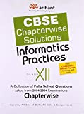 CBSE Chapterwise Questions - Answers Informatics Practices Class XII - Kailash Chana Gururani