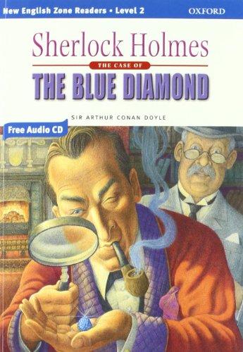 Sherlock Holmes: The Blue Diamond. Level 2. Con CD Audio. Per la Scuola media