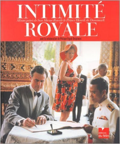 Intimit royale : Album priv de Son Altesse Royale le Prince Henrik de Danemark de Henrik de Danemark,Philippe Vigui Desplaces ( 10 juin 2004 )