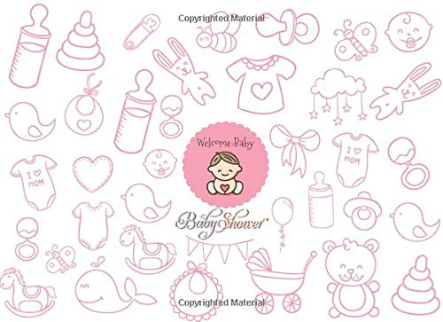 Welcome Baby | Baby Shower: Baby Shower Favors Guest Book: Creativity Baby Shower Guest Message Book ,Advice for Parents with BONUS Gift Log with ... Mothers (Newborns) Baby boy & girl- Volume4