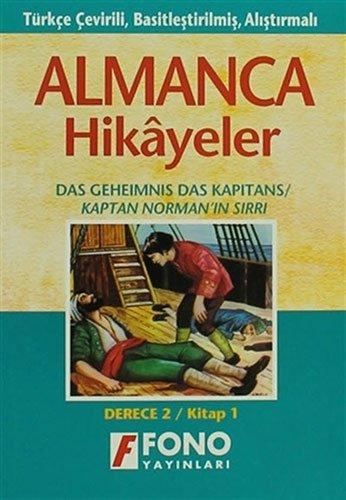 Kaptan Norman'ın Sırrı  Derece 2 - Kitap 1: Almanca Hikayeler