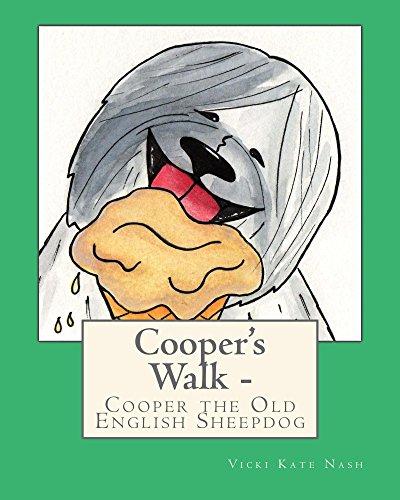 Cooper's Walk: Cooper the Old English Sheepdog