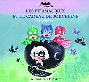 """Afficher """"Pyjamasques (Les) n° 20 Les Pyjamasques et le cadeau de Sorceline"""""""